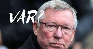 Alex Ferguson Masih Belum Yakin Pada VAR